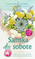 Catherine Bybee Samska do sobote