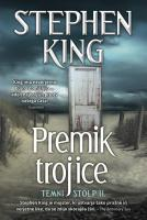 Stephen King Premik trojice